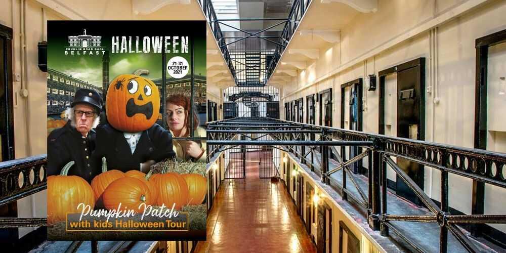 Crumlin Road Gaol Pumpkin Patch child friendly Halloween tour 2021